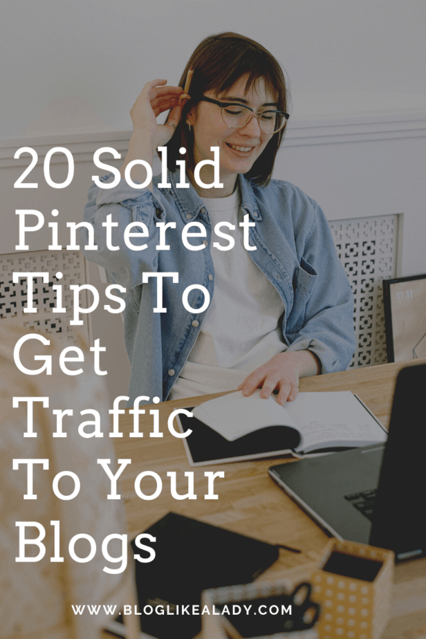 20 Solid Pinterest Tips To Get Traffic To Your Blogs