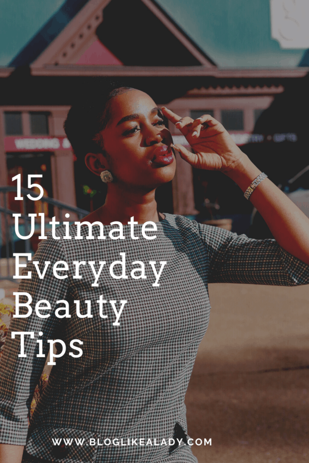 15 Ultimate Everyday Beauty Tips