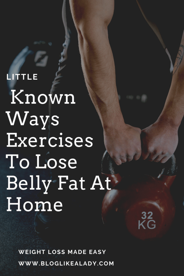 Little Known Ways Exercises To Lose Belly Fat At Home