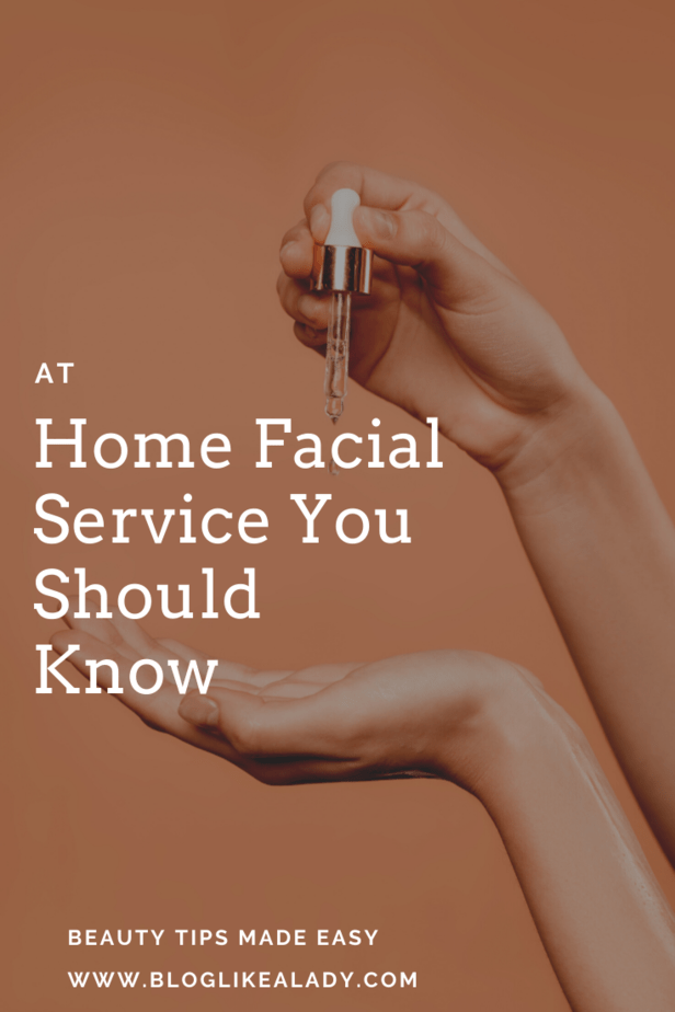 At Home Facial Service You Should Know