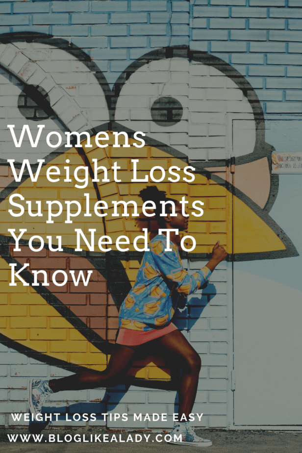 Womens Weight Loss Supplements You Need To Know