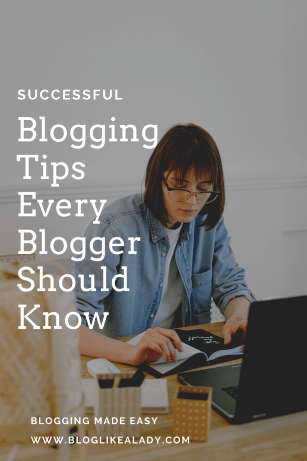 Successful Blogging Tips Every Blogger Should Know