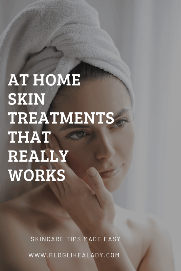 At Home Skin Treatments That Really Works