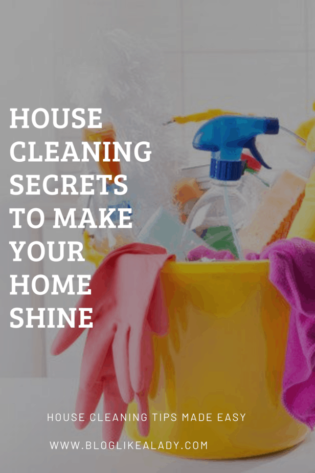 House Cleaning Secrets To Make Your Home Shine
