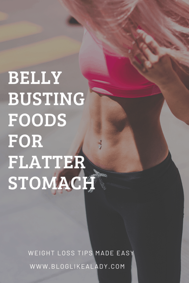 Belly Busting Foods For Flatter Stomach