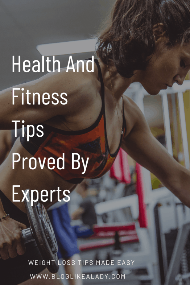 Health And Fitness Tips Proved By Experts