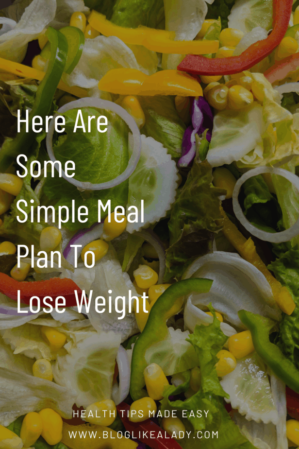 Here Are Some Simple Meal Plan To Lose Weight