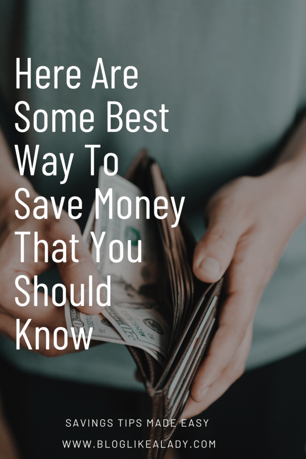 Here Are Some Best Way To Save Money That You Should Know