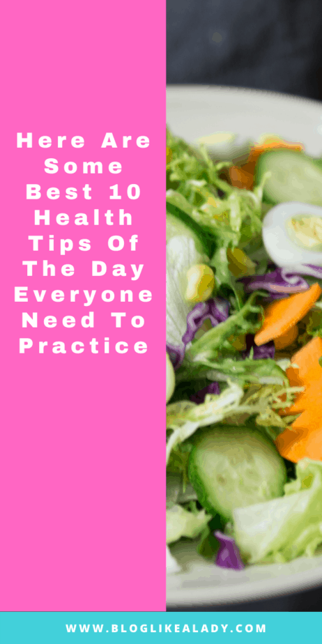 Here Are Some Best 10 Health Tips Of The Day Everyone Need To Practice