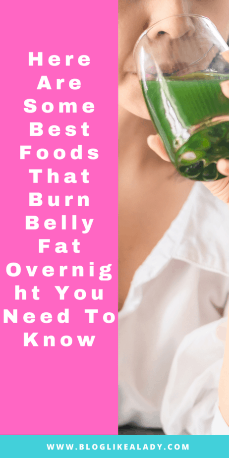 Here Are Some Best Foods That Burn Belly Fat Overnight You Need To Know