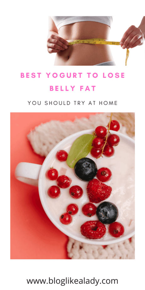 Best Yogurt To Lose Belly Fat That Will Transform Your Shape Within 3 Days