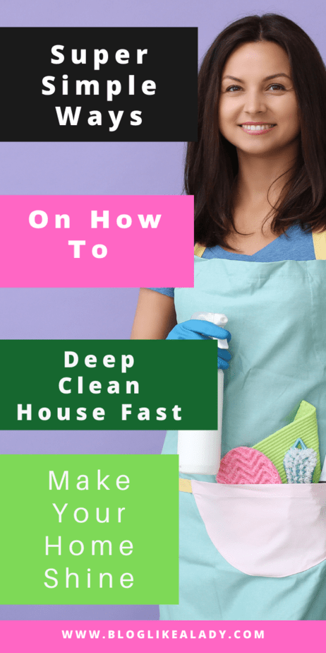 Here Are Some Simples Ways On How To Deep Clean House Fast You Should Know