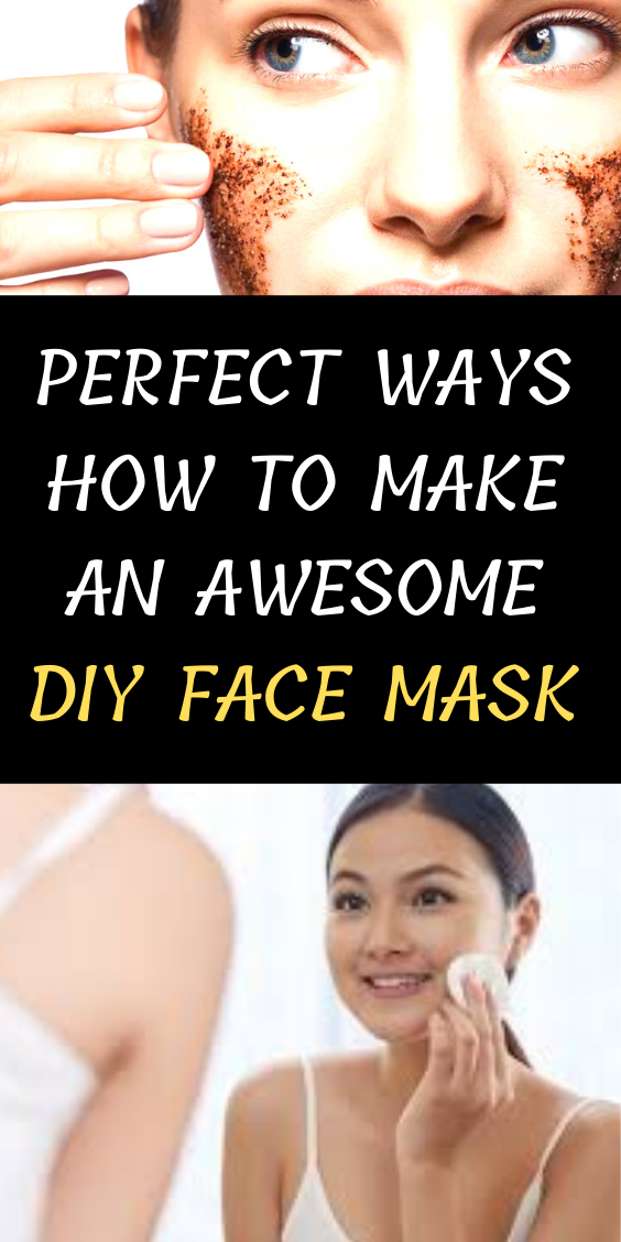 How To Make An Awesome DIY Face Mask